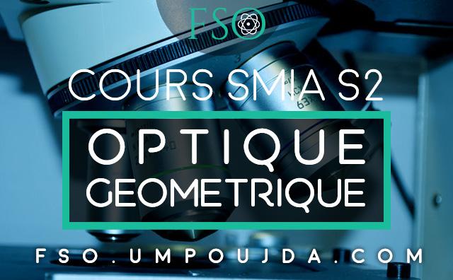 SMIA S2 : Cours d'Optique Géomitrique