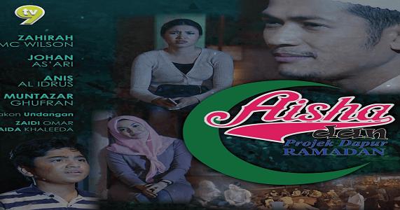Aisha Projek Dapur Ramadan Full Movie Online Dfm2uteam