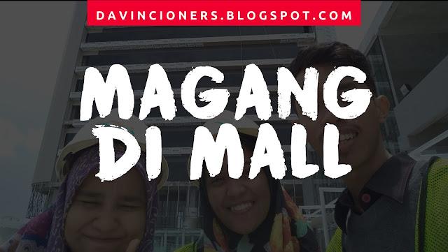 Reyhan Ismail, Magang, Mall Nipah Makassar