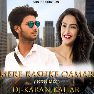 Mere-Raskhe-Qamar-KRN-Mix-By-Dj-Karan-Kahar-1