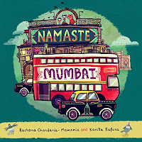 Books: Namaste Mumbai by Rachana Chandaria-Mamania, Kavita Bafana and Sandhya Prabhat (Age: 8+ years)