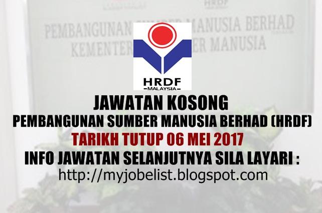 Jawatan Kosong Pembangunan Sumber Manusia Berhad (HRDF) Mei 2017
