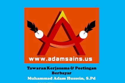 Tawaran Kerjasama dan Postingan Berbayar di Adamsains Dot Us