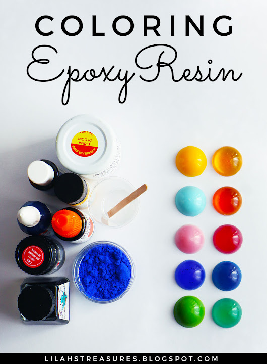 Lilah' s Treasures: Coloring epoxy resin