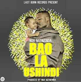 Audio | Nuh Mziwanda - Bao LA Ushindi