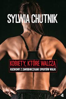 Sylwia Chutnik. Kobiety, które walczą.