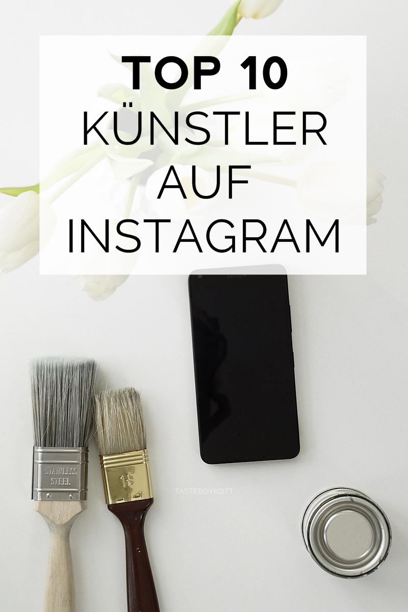 Top 10 inspirierende Künstler auf Instagram. Tasteboykott.