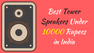 Best Tower Speakers Under 10000 Rupees in India - Cover Image