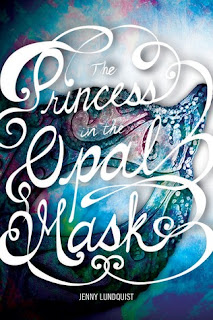 Princess in the Opal Mask by Jenny Lundquist