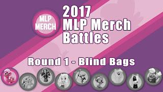 2017 MLP Merch Battles - Round 1
