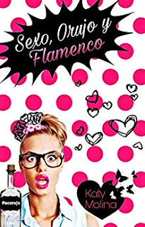 Sexo, Orujo y Flamenco (Las Mujeres Gonzalez 1)- Katy Molina