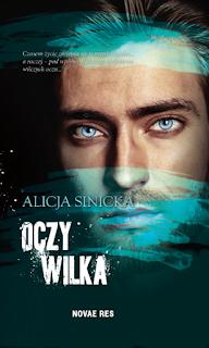 Oczy Wilka - Alicja Sinicka (NASZ PATRONAT MEDIALNY)