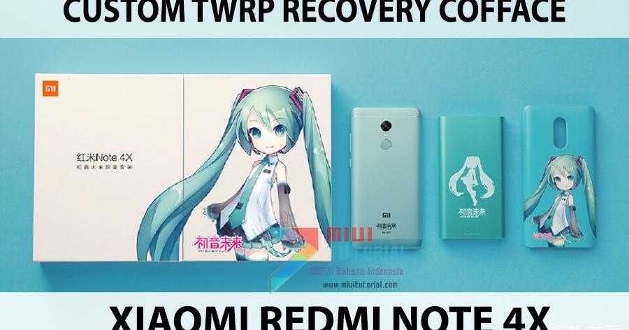 Butuh Custom TWRP Cofface untuk Xiaomi Redmi Note 4x? Okey