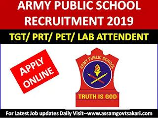 Army Public School, Missamari Recruitment 2019