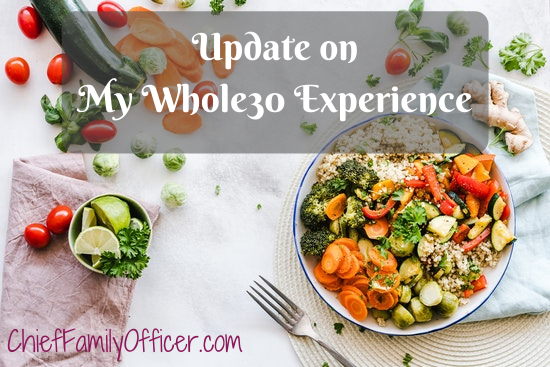 Update on my Whole30 Experience