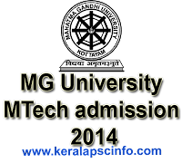 MG University MTech admission 2014, MGU MTech 2014, www.mgu.ac.in,