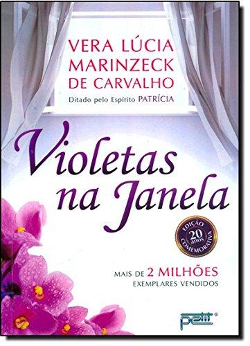 Violetas na Janela - Vera Lúcia