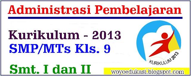 ADMINISTRASI PEMBELAJARAN KURIKULUM 2013  SMP/MTS KELAS 9 SMT. 1 DAN 2 BAHASA INGGRIS REVISI 2017