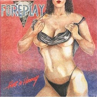 Heavy foreplay