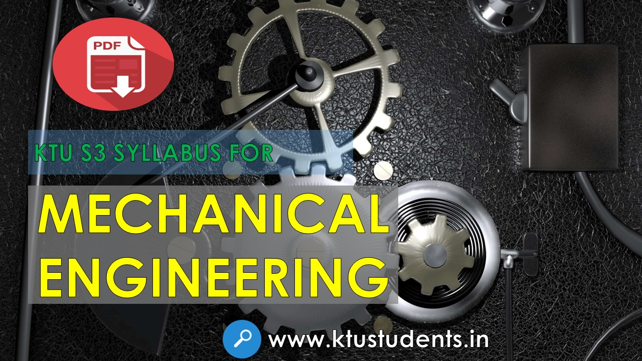 S3 B-tech Syllabus for 'Mechanical Engineering' | KTU Students