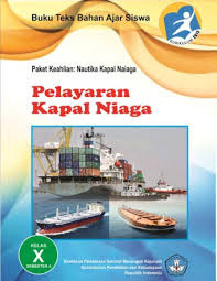 Download Buku Paket Materi Pelayaran Kapal Niaga Semester 4 Kelas 10 PDF
