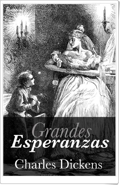 """""""Grandes Esperanzas"""" de Charles Dickens"""