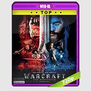 Warcraft El Primer Encuentro De Dos Mundos (2016) WebRip 720p Audio ING Sub