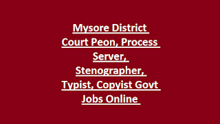 Mysore District Court Peon, Process Server, Stenographer, Typist, Copyist Govt Jobs Online Recruitment Notification 2019