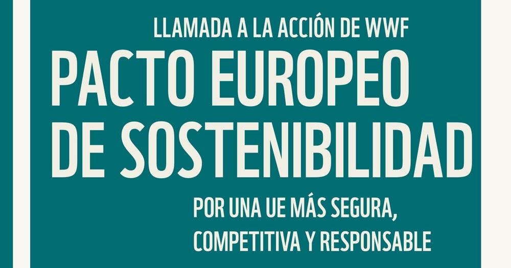 d35c789e3ed8 Llamada a la acción de WWF por una Unión Europea más segura ...
