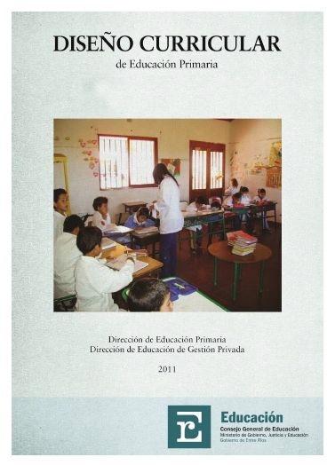 Direcci n educaci n primaria entre r os dise o curricular for Diseno curricular primaria