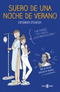 Suero de una noche de verano: enfermera saturada / Héctor Castiñeira López; ilustraciones Clarilou (Clara Lousa), Renata Ortega