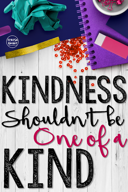Why is kindness important at school and in education? Teachers need to be examples of kindness.