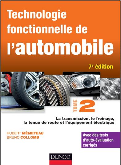 Livre : Technologie fonctionnelle de l'automobile - Tome 2, Hubert Mèmeteau PDF