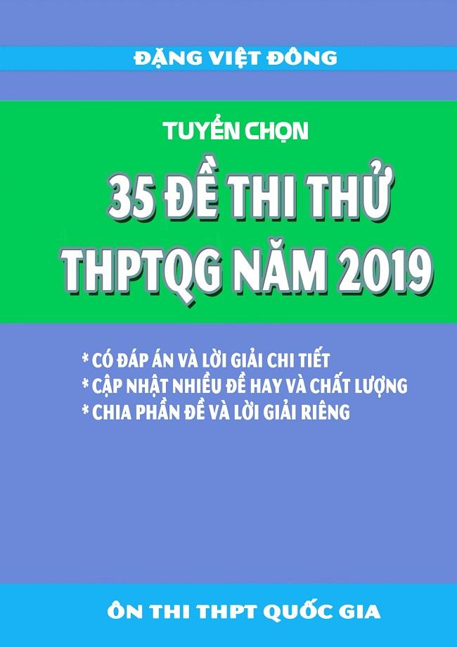 tuyen-chon-35-de-thi-thu-thptqg-2019-mon