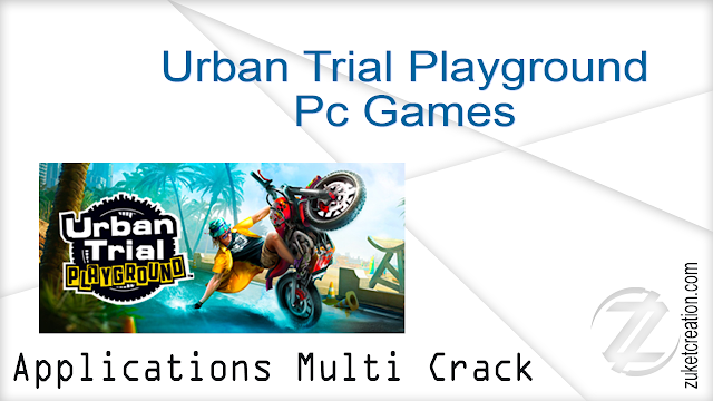 Urban Trial Playground Pc Games   |  16,8 GB