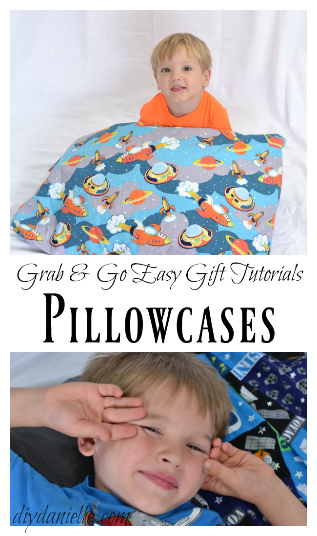 DIY Pillowcases make great gifts!