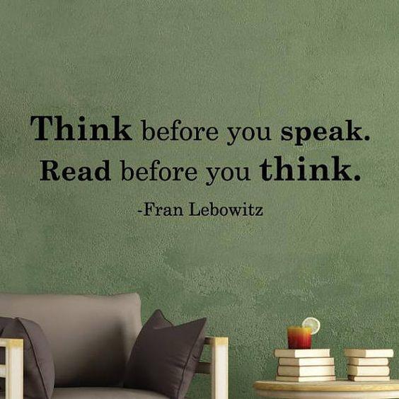 Reading quote: Kutipan membaca: berpikirlah sebelum bicara. Membeacalah sebelum berpikir. Rendahnya minat baca masyarakat Indonesia.