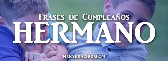 tarjetas con imagenes de cumpleaños para felicitar a un hermano hombre bendiciones frases por Mery Bracho