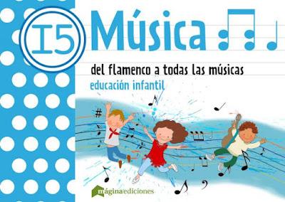 Del Flamenco a todas la músicas en Educación Infantil