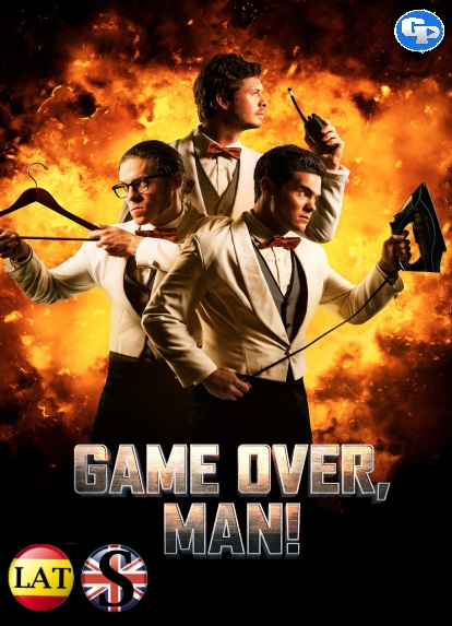 ¡Game Over, Man! (2018) HD 720P LATINO/INGLES