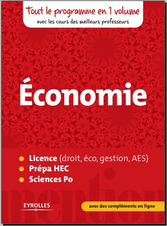 Livre : Économie - Licence (droit, éco, gestion, AES), prépa HEC, Sciences po PDF