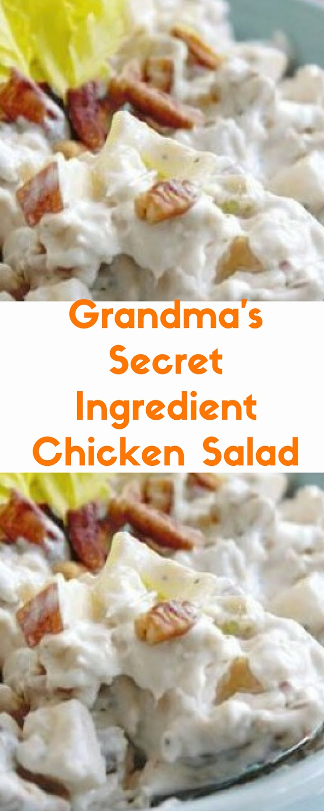 Grandma's Secret Ingredient Chicken Salad Recipes