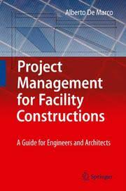 Project Management for Facility Constructions by AlbertoDeMarco