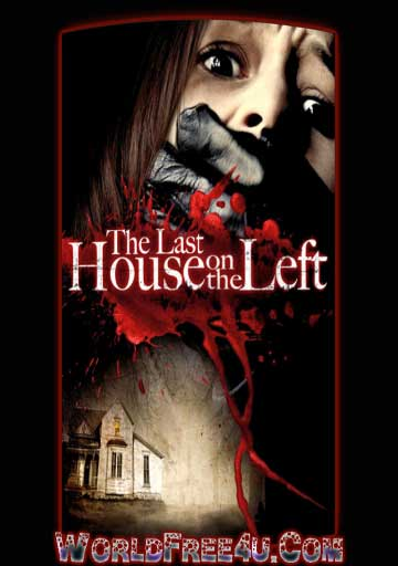Poster Of The Last House on the Left (2009) In Hindi English Dual Audio 300MB Compressed Small Size Pc Movie Free Download Only At worldfree4u.com