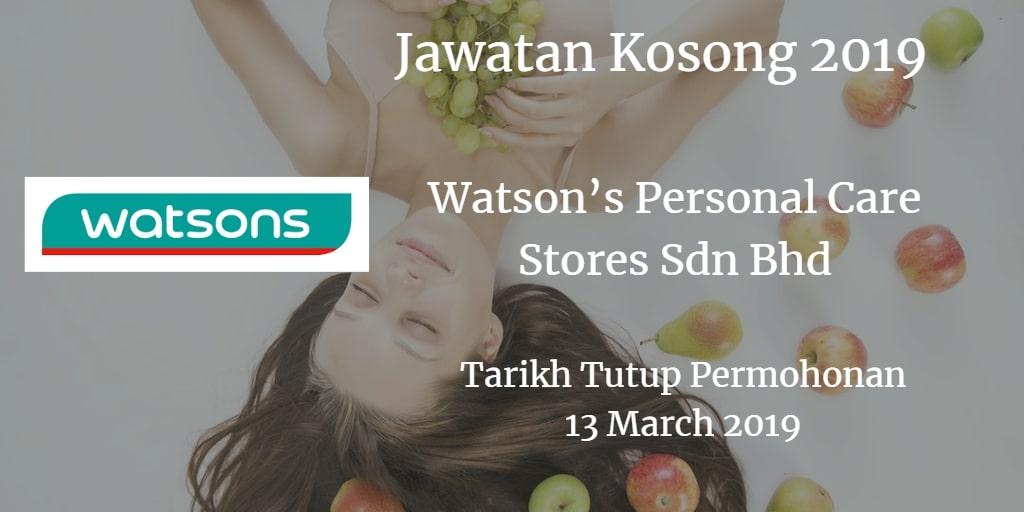 Jawatan Kosong Watson's Personal Care Stores Sdn Bhd 13 March 2019
