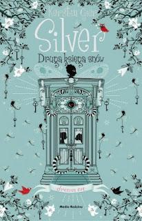"""""""Silver. Druga księga snów"""" Kerstin Gier - recenzja"""