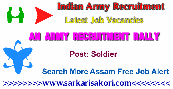 Indian Army Recruitment Rally @ Mariani  2017 Soldier (GD/Tdn/ Clk/Skt / NA/ Tech)