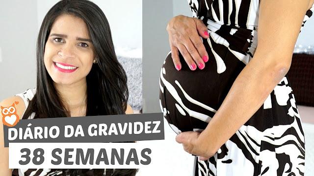 Diário da gravidez: 38 semanas (segunda gravidez)