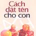Cách Đặt Tên Cho Con - Quan Hi Hoa