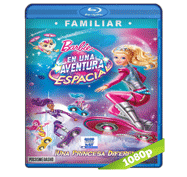 Barbie: En Una Aventura Espacial (2016) Full HD BRRip 1080p Audio Dual Latino/Ingles 5.1